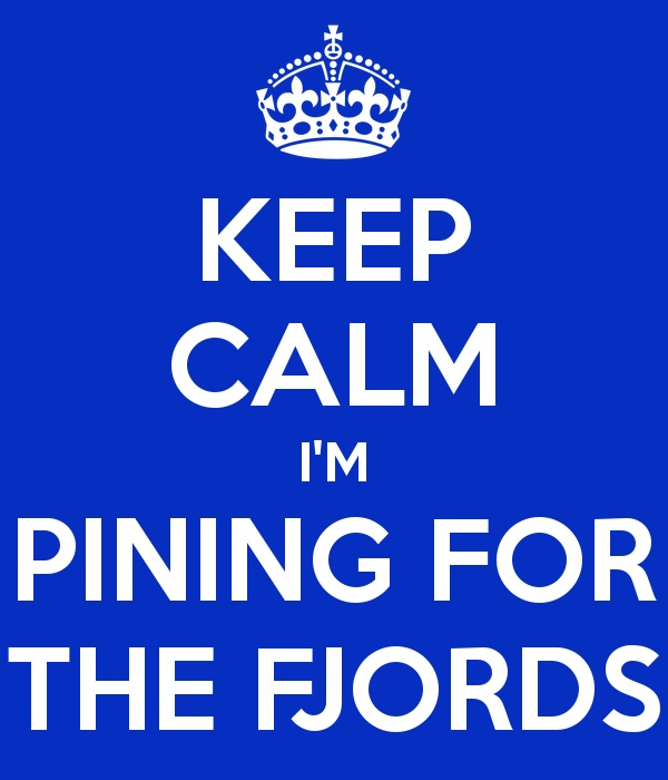 keep-calm-i-m-pining-for-the-fjords